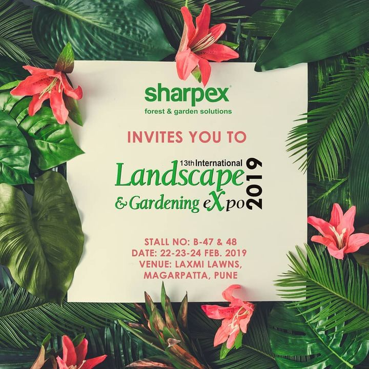 We are happy to share that Sharpex is participating in the upcoming 13th International Landscape & Gardening Expo 2019 at Pune.  We cordially invite you to the exhibition.  You can find us at:  Stall No. B-47 & 48 Date: 22-23-24 February 2019 Venue: Laxmi Lawns, Magarpatta, Pune . . . . . .  #LandscapeExpo #GardeningExpo #Landscape #Gardening #Sharpex #SharpexIndia #Expo #Exhibition #GardenMachinery #Tools #GardenLife #Backyard #Gardeners #GardenSolutions #India #GardenCare