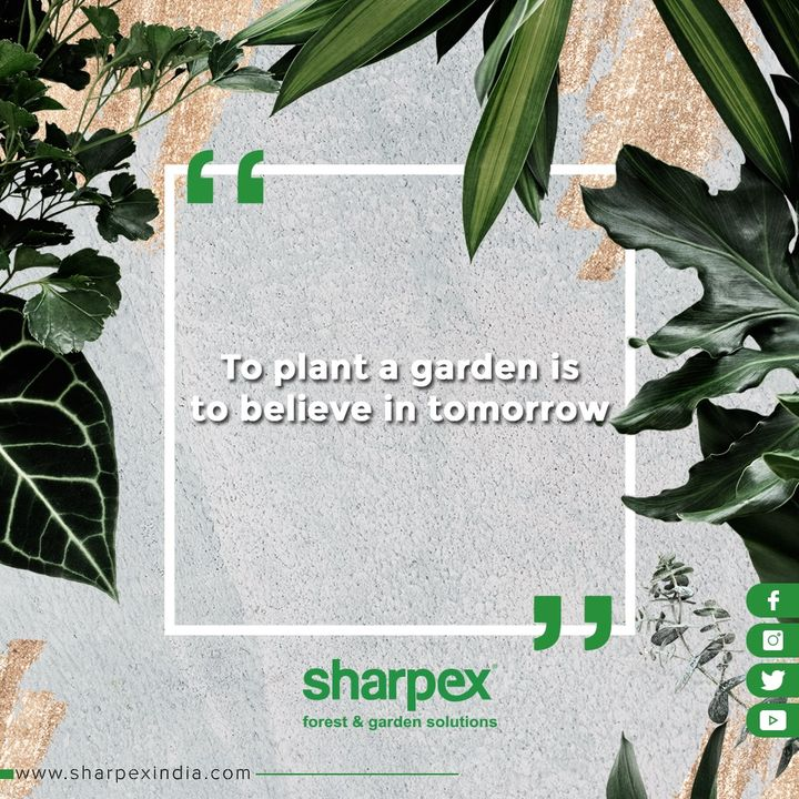 Thought of the day!  #GardeningTools #ModernGardeningTools #GardeningProducts #GardenProduct #Sharpex #SharpexIndia