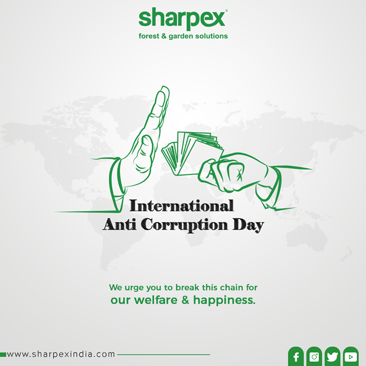 We urge you to break this chain for our welfare & happiness.  #InternationalAntiCorruptionDay #AntiCorruptionDay #Corruption #GardeningTools #ModernGardeningTools #GardeningProducts #GardenProduct #Sharpex #SharpexIndia