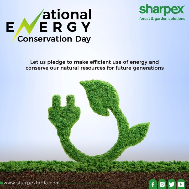 Let us pledge to make efficient use of energy and conserve our natural resources for future generations.  #NationalEnergyConservationDay #Energyconservationday #naturalresources #SaveEnergy #ConserveEnergy #EnergyConservation #Conservation #NationalEnergyConservationDay2019 #GardeningTools #ModernGardeningTools #GardeningProducts #GardenProduct #Sharpex #SharpexIndia