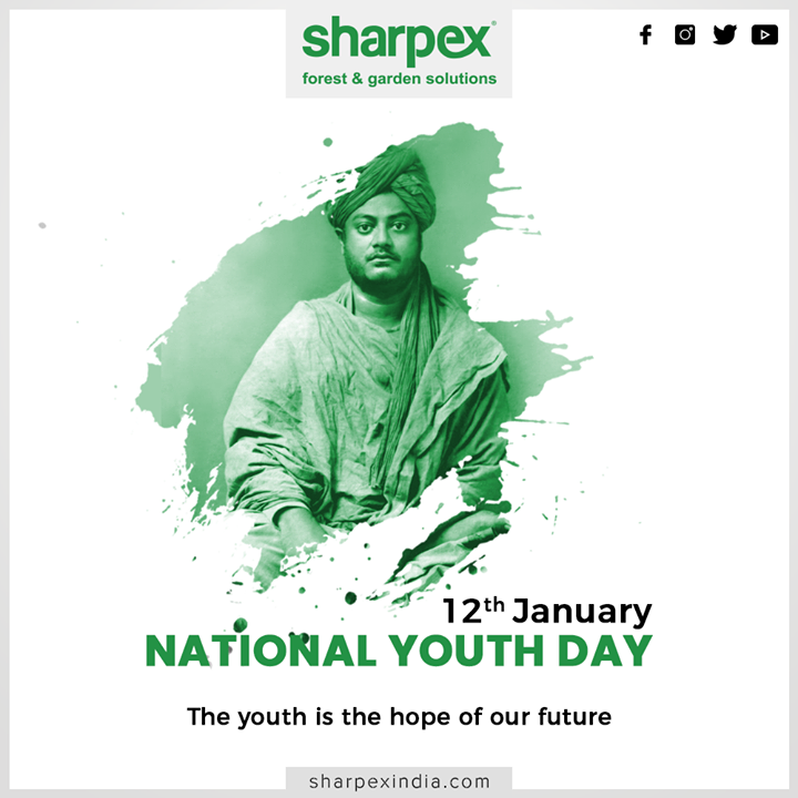 Sharpex Engineering,  NationalYouthDay, SwamiVivekananda, YouthDay, SwamiVivekanandaJayanti, GardeningTools, ModernGardeningTools, GardeningProducts, GardenProduct, Sharpex, SharpexIndia