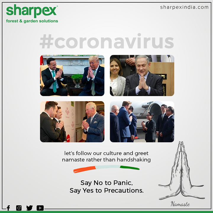 Let's follow our culture and greet namaste rather than handshaking.  Say No to Panic, Say Yes to Precautions.  #corona #coronavirus #coronavirusoutbreak #pandemic #namaste #trump #princecharles #royals #indianews #india #world #GardeningTools #ModernGardeningTools #GardeningProducts #GardenProduct #Sharpex #SharpexIndia