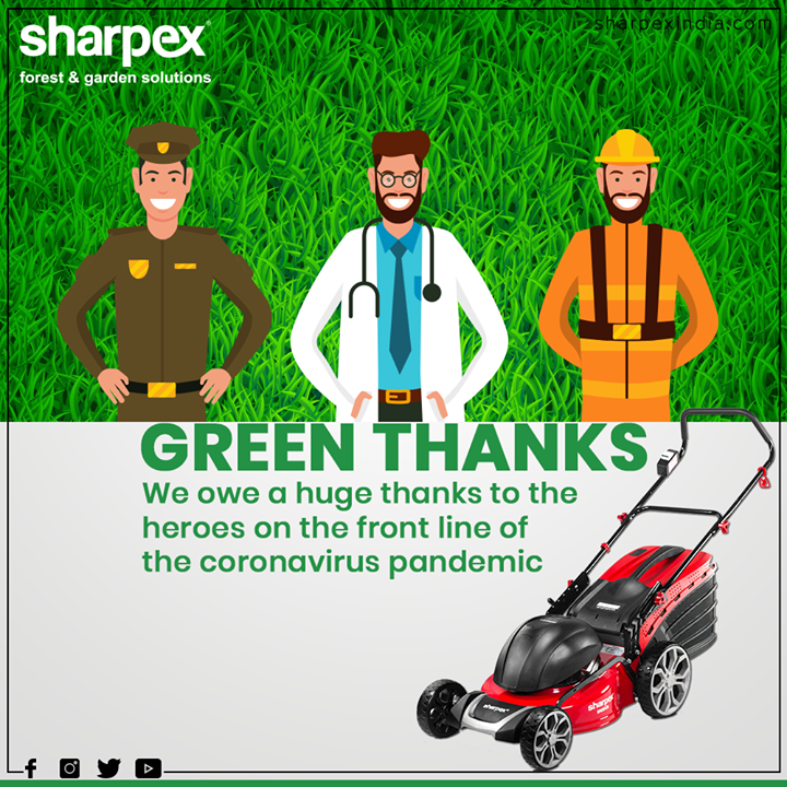 Sharpex Engineering,  ThankYou, Salute, GreenSalute, StayIndoor, SocialDistancing, StayUnited, COVID19, GardeningTools, ModernGardeningTools, GardeningProducts, GardenProduct, Sharpex, SharpexIndia