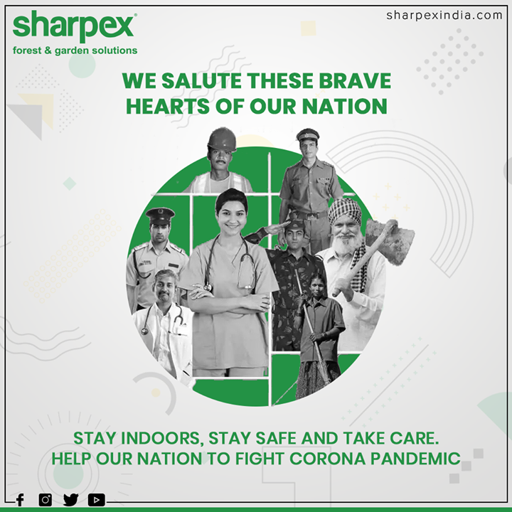 We salute these brave hearts of our Nation.  #ThankYou #Salute #GreenSalute #StayIndoor #SocialDistancing #StayUnited #COVID19 #GardeningTools #ModernGardeningTools #GardeningProducts #GardenProduct #Sharpex #SharpexIndia