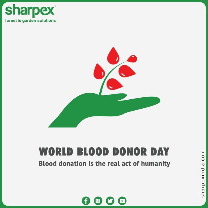 Blood donation is the real act of humanity  #WorldBloodDonorDay #DonateBlood #BloodDonorDay  #GardeningTools #ModernGardeningTools #GardeningProducts #GardenProduct #Sharpex #SharpexIndia