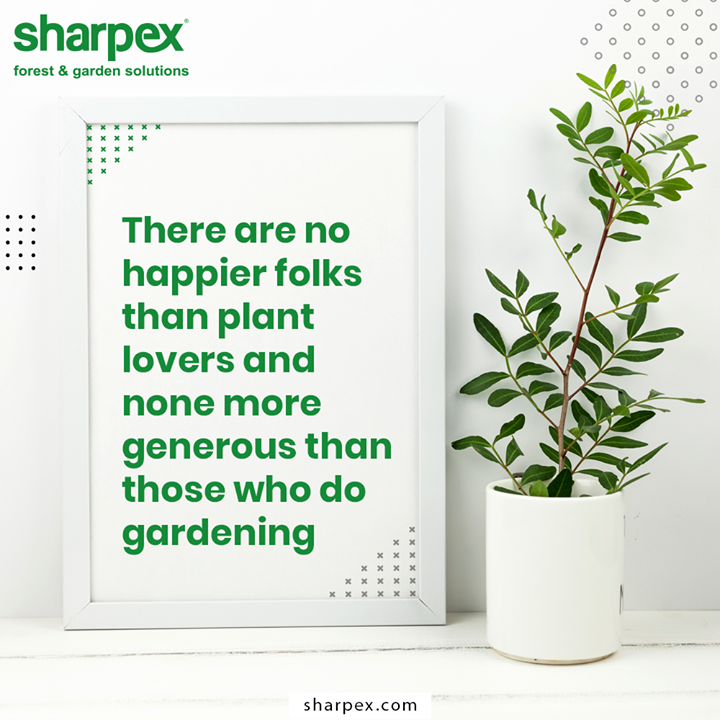 Gardening synonyms to happiness  #GardeningTools #ModernGardeningTools #GardeningProducts #GardenProduct #Sharpex #SharpexIndia