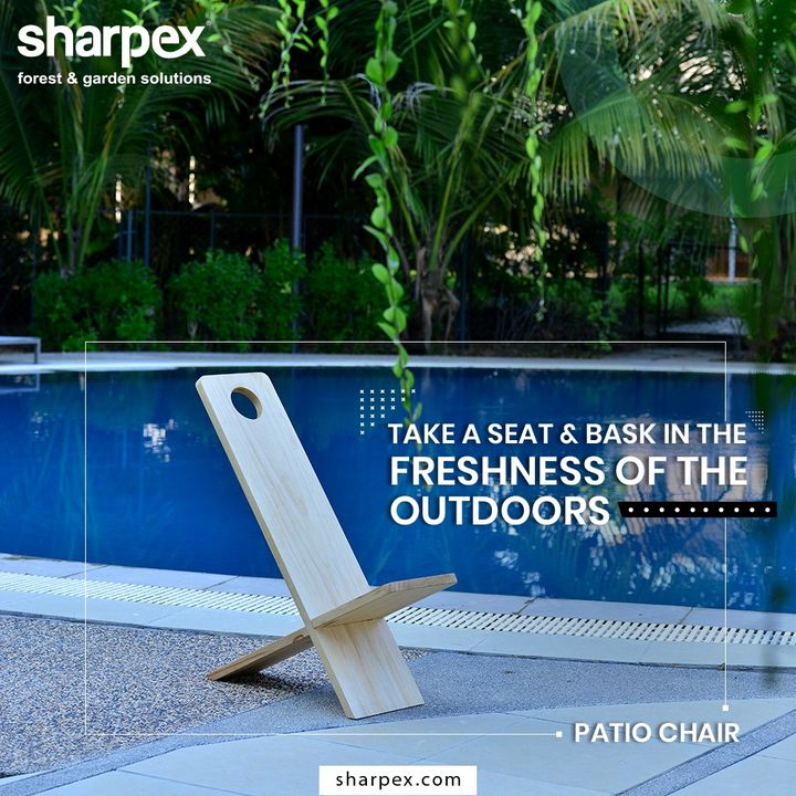 Lounge in comfort and style, take a seat & bask in the freshness of the outdoors. Update your outdoor spaces in a premium style with the wooden patio chairs from Sharpex Gardening Community.  #GardeningTools #ModernGardeningTools #GardeningProducts #GardenProduct #Sharpex #SharpexIndia