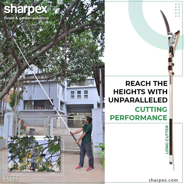 Reaching the heights is no more a tedious task with the unparalleled Cutting performance of Sharpex Long Cutter.  #GardeningTools #ModernGardeningTools #GardeningProducts #GardenProduct #Sharpex #SharpexIndia