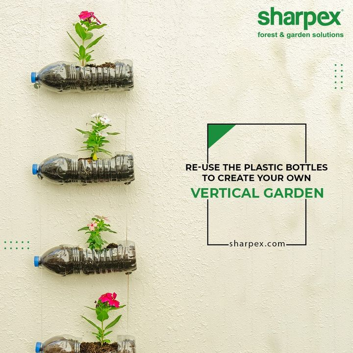 Show off your green thumb to re-use the plastic bottles in a thoughtful way. Make use of them and create your own vertical garden by planting the flowers of your choice.  #GardeningTools #ModernGardeningTools #GardeningProducts #GardenProduct #Sharpex #SharpexIndia