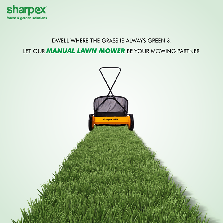 Dwell where the grass is always green & Let our Manual Lawn Mower be your mowing partner.  #LiveGreen #ManualLawnMower #GardeningTools #ModernGardeningTools #GardeningProducts #GardenProduct #Sharpex #SharpexIndia