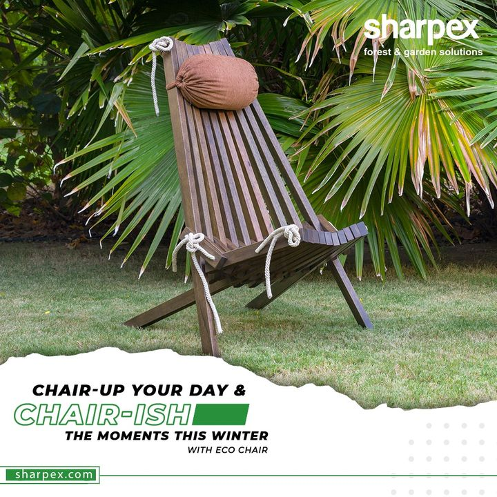 Chair-up your day & chair-ish the moments this winter.  Think beyond plastic and purchase the eco-friendly, stylish eco-chairs from #Sharpex.  #ChairUpNChairsh #GardeningTools #ModernGardeningTools #GardeningProducts #GardenProduct #Sharpex #SharpexIndia