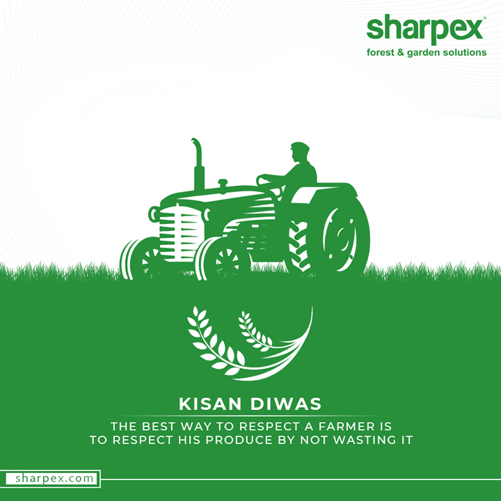 The best way to respect a farmer is to respect his produce by not wasting it  #NationalFarmersDay2020 #FarmersDay2020 #KishanDiwas2020 #KishanDiwas #Kishan #Farmers #GardeningTools #ModernGardeningTools #GardeningProducts #GardenProduct #Sharpex #SharpexIndia