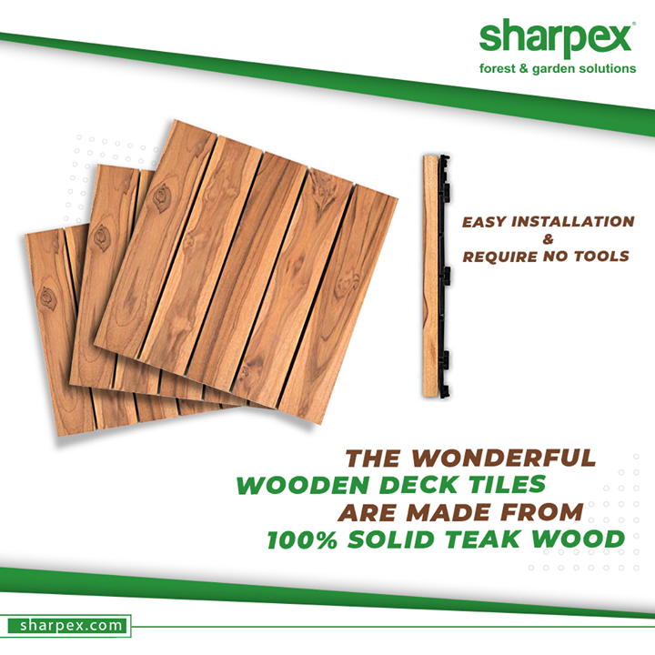 The wonderful Wooden Deck Tiles are made from 100% solid Teak wood. No tools required and these deck tiles can be effortlessly placed into place covering your patio, porch or balcony in minutes.  #SharpexSolutions #GardeningSolutions #ModernGardeningTools #GardeningProducts #GardenProduct #Sharpex #SharpexIndia