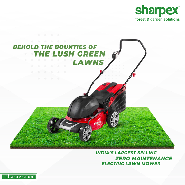 While walking down the lane of your life, remember to accord with the elements of nature. Behold the bounties of the lush green lawns and get them mowed regularly.  #electriclawnmower #SharpexSolutions #GardeningSolutions #ModernGardeningTools #GardeningProducts #GardenProduct #Sharpex #SharpexIndia