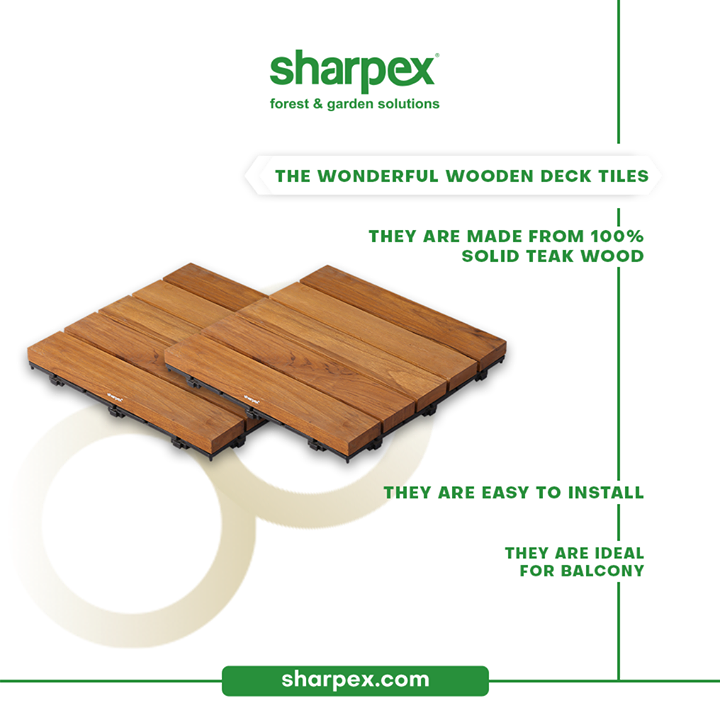 Evoke your love for the rustic wooden décor and choose the wooden deck tiles for flooring.  The wonderful wooden deck tiles are made from 100% solid teak wood. They are easy to install and are ideal for the balcony areas.  #GardeningAccessories #GardeningTools #ModernGardeningTools #GardeningProducts #GardenProducts #Sharpex #SharpexIndia