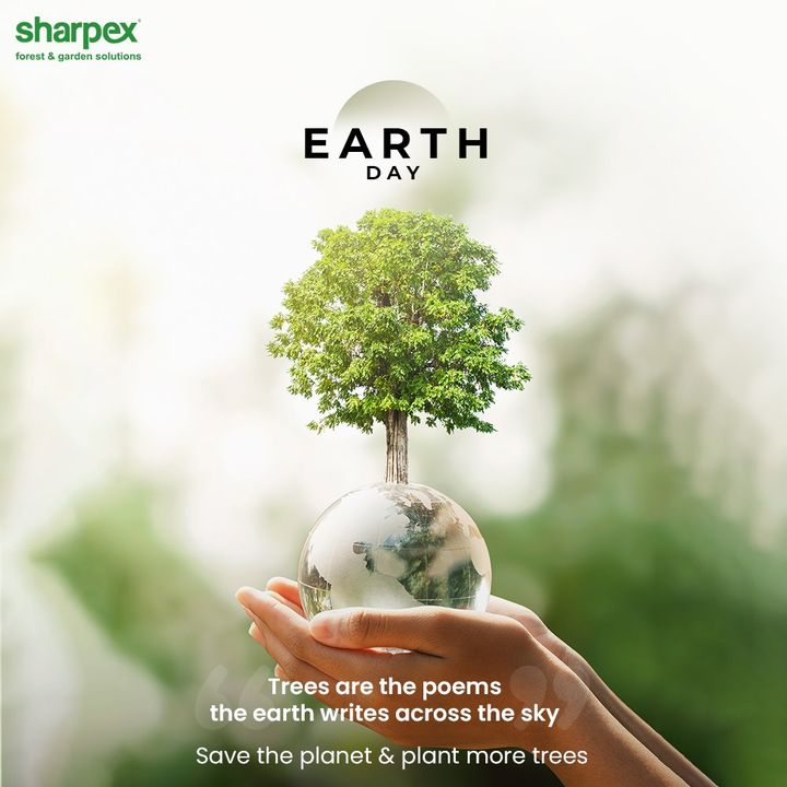 Trees are the poems the earth writes across the sky  Save the planet & plant more trees  #WorldEarthDay #SaveEarth #EarthDay2021 #EarthDay #MotherEarth #SaveThePlanet #ModernGardeningTools #GardeningProducts #GardenProducts #Sharpex #SharpexIndia